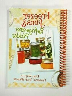 Recipes Freezer Jams & Refrigerator Pickles Easy Ways to Pre